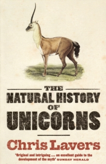 The Natural History of Unicorns, Paperback