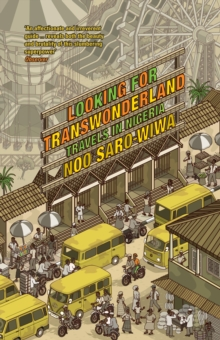 Looking for Transwonderland : Travels in Nigeria, Paperback