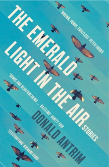 The Emerald Light in the Air : Stories, Paperback