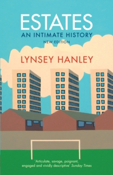 Estates : An Intimate History, Paperback