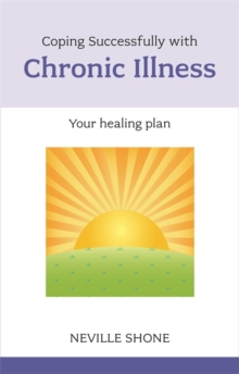 Coping Successfully with Chronic Illness, Paperback