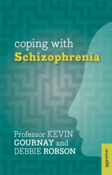 Coping with Schizophrenia, Paperback