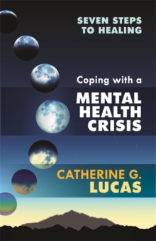Coping with a Mental Health Crisis, Paperback