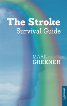 The Stroke Survival Guide, Paperback