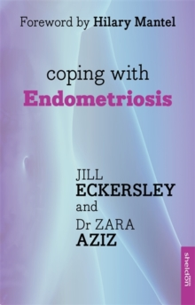 Coping with Endometriosis, Paperback Book