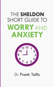 The Sheldon Short Guide to Worry and Anxiety, Paperback Book