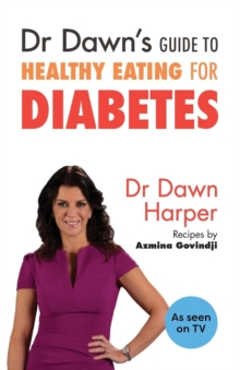 Dr Dawn's Guide to Healthy Eating for Diabetes, Paperback