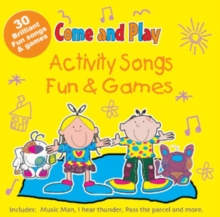 Come and Play : Activity Songs/Fun and Games, CD-Audio