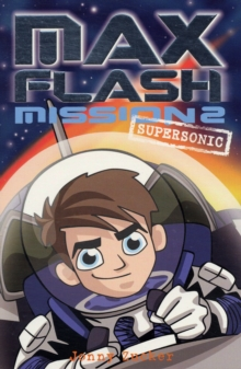 Max Flash : Supersonic Mission 2, Paperback