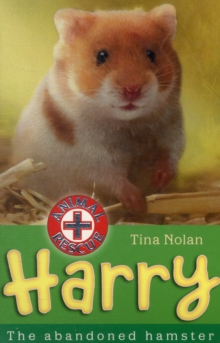 Harry : The Abandoned Hamster, Paperback