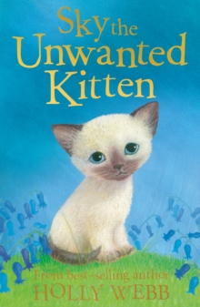 Sky the Unwanted Kitten, Paperback