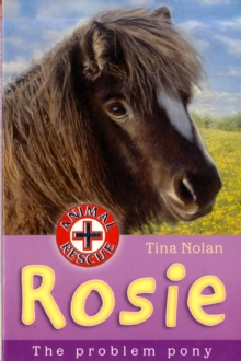 Rosie : The Problem Pony, Paperback Book