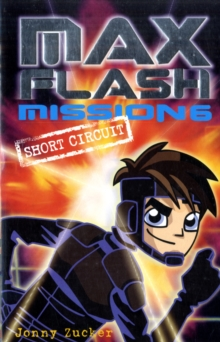 Max Flash : Short Circuit, Paperback