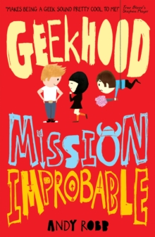 Geekhood: Mission Improbable, Paperback