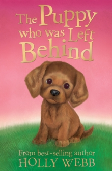 The Puppy Who Was Left Behind, Paperback