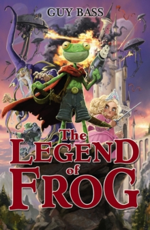 The Legend of Frog, Paperback Book