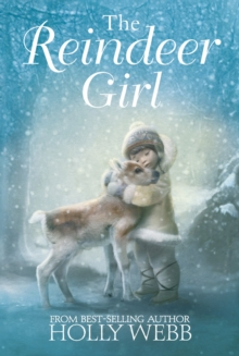 The Reindeer Girl, Hardback Book
