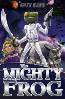 The Mighty Frog, Paperback Book