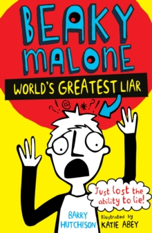 The Beaky Malone: The World's Greatest Liar, Paperback Book