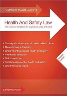 A Straightforward Guide to Health and Safety Law, Paperback