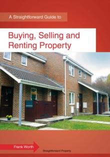 Buying, Selling and Renting Property : A Straightforward Guide, Paperback
