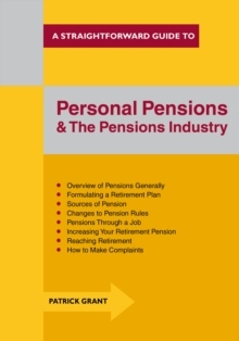 Personal Pensions and the Pensions Industry : A Straightforward Guide, Paperback