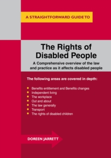 The Rights of Disabled People : A Straightforward Guide to..., Paperback