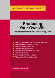 Producing Your Own Will, Paperback