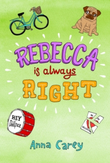 Rebecca is ALWAYS Right, Paperback