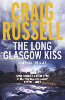 The Long Glasgow Kiss : A Lennox Thriller, Paperback