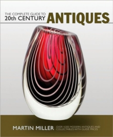 The Complete Guide to 20th Century Antiques, Paperback