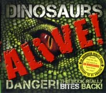 Dinosaurs Alive! (Augmented Reality), Hardback Book