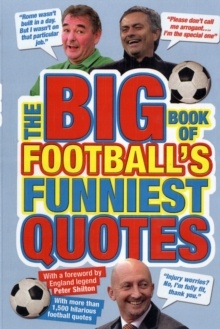The Big Book of Football's Funniest Quotes, Paperback
