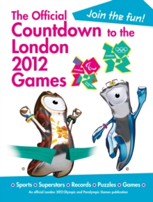 The Official Countdown to the London 2012 Games, Hardback