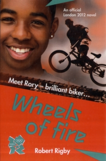 London 2012: Wheels of Fire, Paperback