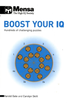 Mensa Boost Your IQ : Hundreds of Challenging Puzzles, Paperback