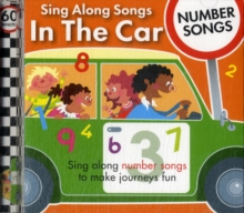 Sing Along Songs in the Car - Number Songs, CD-Audio