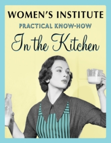 WI Practical Know-How in the Kitchen, Paperback Book