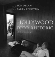 Hollywood Foto-Rhetoric : The Lost Manuscript, Hardback