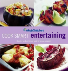 Weight Watchers Cook Smart Entertaining, Paperback