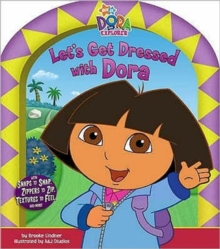 Let's Get Dressed with Dora, Board book Book
