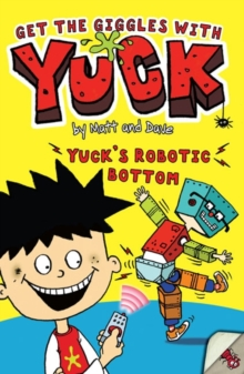 Yuck's Robotic Bottom, Paperback Book
