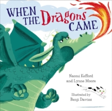When the Dragons Came, Paperback