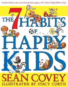 The 7 Habits of Happy Kids, Paperback