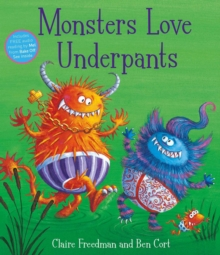 Monsters Love Underpants : Book 2, Paperback