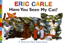 Have You Seen My Cat?, Board book