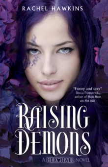 Hex Hall: Raising Demons, Paperback Book