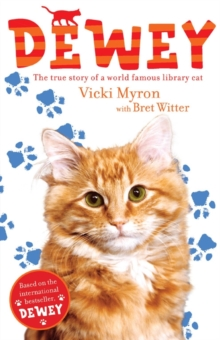 Dewey: The True Story of a World-Famous Library Cat, Paperback