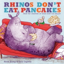 Rhinos Don't Eat Pancakes, Hardback Book