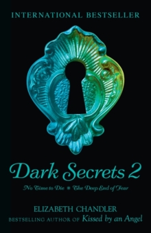 Dark Secrets: No Time to Die and the Deep End of Fear, Paperback